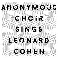 Anonymous Choir