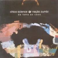 Chico Science & Nação Zumbi
