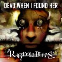 Dead When I Found Her