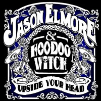 Jason Elmore & Hoodoo Witch