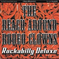The Reach Around Rodeo Clowns