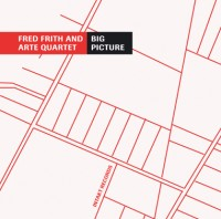 Fred Frith & And Arte Quartett