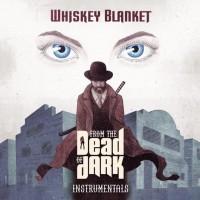 Whiskey Blanket