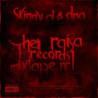 Skinny Al & Dna