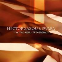 Hector Zazou & Swara