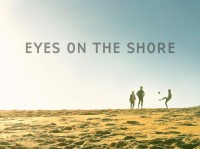 Eyes On The Shore
