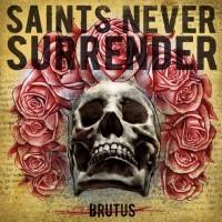 Saints Never Surrender