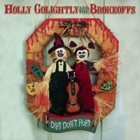 Holly Golightly And The Brokeoffs