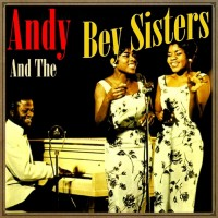 Andy And The Bey Sisters