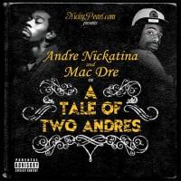 Mac Dre & Andre Nickatina