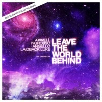 Axwell Ingrosso, Angello Laidback & Luke