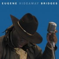 Eugene ''Hideaway'' Bridges