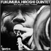 Hiroshi Fukumura Quintet