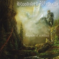 Bloodshed Walhalla