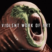 Violent Work Of Art