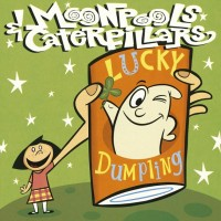 Moonpools & Caterpillars