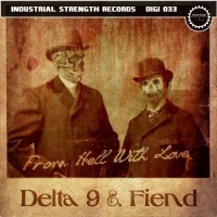Delta 9 & Fiend