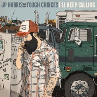 Jp Harris & The Tough Choices