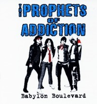 The Prophets Of Addiction