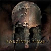 Forgiven Rival
