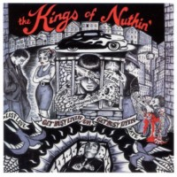 The Kings Of Nuthin