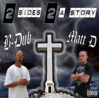 B-Dub & Matt D