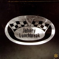 Johnny Lunchbreak