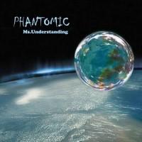 Phantomic