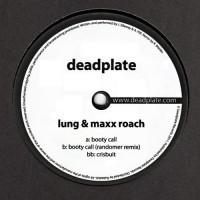 Lung & Maxx Roach