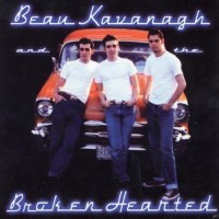 Beau Kavanagh & The Broken Hearted