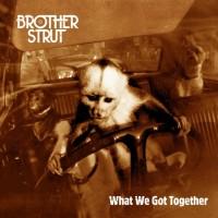 Brother Strut