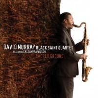 David Murray Black Saint Quartet