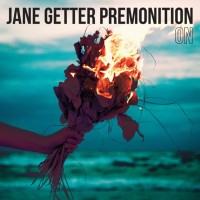 Jane Getter Premonition