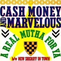 Cash Money & Marvelous