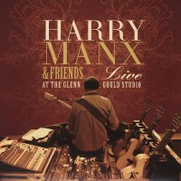 Harry Manx & Friends