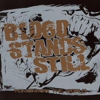 Blood Stands Still