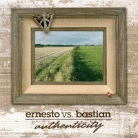 Ernesto Vs Bastian