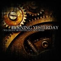 Burning Yesterday