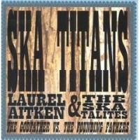 Laurel Aitken & The Skatalites