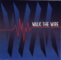 Walk the Wire