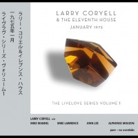 Larry Coryell & The Eleventh House