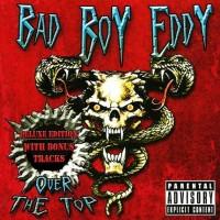 Bad Boy Eddy