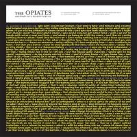 The Opiates