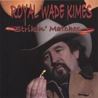 Royal Wade Kimes