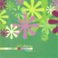 800 Cherries