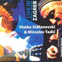 Vlatko Stefanovski & Miroslav Tadic