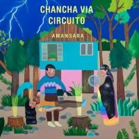 Chancha Via Circuito