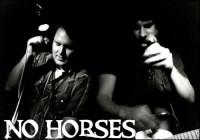 No Horses