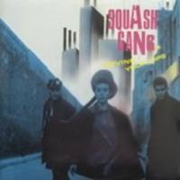 Squash Gang