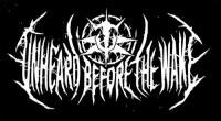 Unheard Before The Wake